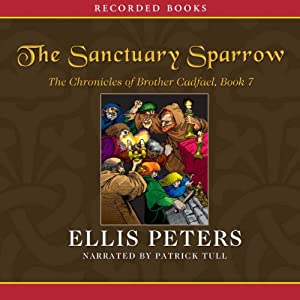 The Sanctuary Sparrow: The Seventh Chronicle of Brother Cadfael | [Ellis Peters]