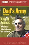 Dad's Army, Volume 12: Absent Friends | Jimmy Perry,David Croft