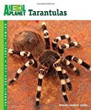 Michael Andreas Jacobi Tarantulas (Animal Planet Pet Care Library)