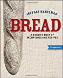 Bread : a baker's book of techniques and formulas