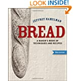Bread: A Baker's Book of Techniques and Recipes by Jeffrey Hamelman