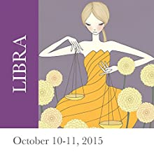 Libra: October 10-11, 2015  by Tali Edut, Ophira Edut Narrated by Lesa Wilson