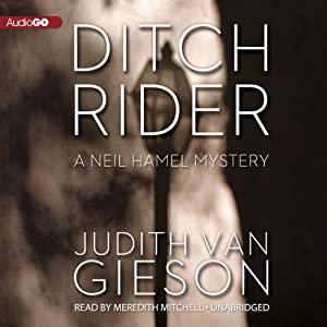 Ditch Rider: A Neil Hamel Mystery, Book 8 | [Judith Van Gieson]