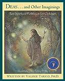 Deas and Other Imaginings: Ten Spiritual Folktales for Children