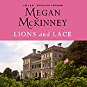 Lions and Lace Audiobook by Meagan McKinney Narrated by Lisa Flanagan