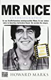 Howard Marks Mr Nice: Autobiographie