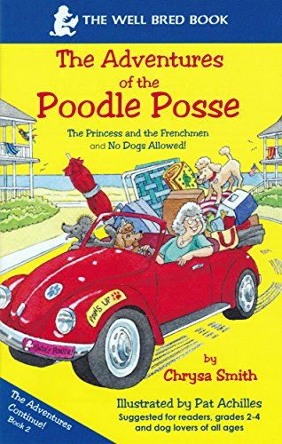 The Princess and The Frenchmen/No Dogs Allowed (The Adventures of the Poodle Posse Book 2) PDF