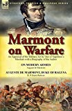 img - for Marmont on Warfare: An Appraisal of the Military Art by One of Napoleon's Marshals with a Biography of the Author-On Modern Armies by Augu book / textbook / text book
