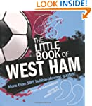 The Little Book of West Ham (Little B...