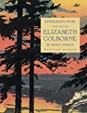 Image of Evergreen Muse: The Art of Elizabeth Colborne