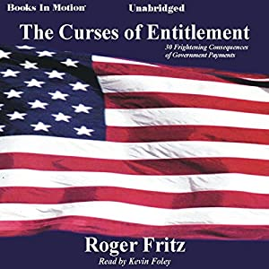 The Curses of Entitlement Audiobook