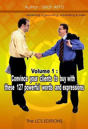 Convince your clients to buy with these 127 powerful words and expressions PDF