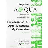 Contaminación del agua subterránea de Valfrondoso. Guía del profesor (Aprendizaje de los Productos Químicos y...