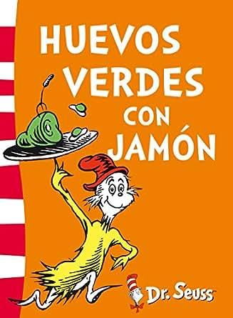 Amazon.com: Huevos verdes con jamón (Dr. Seuss 3) (Spanish Edition