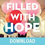 Filled with Hope: Turning Doubt and Discouragement into Confident Expectation and Daily Amazement | Joyce Meyer
