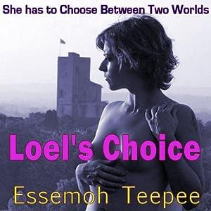 Loel's Choice Audiobook