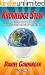 Knowledge Stew: The Guide to the Most...