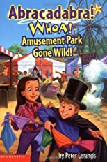 Whoa! Amusement Park Gone Wild!