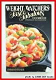 Weight Watchers' Fast and Fabulous Cookbook: 250 Delicious Recipes That Can Be Prepared in An Hour Or Less. (Plume)