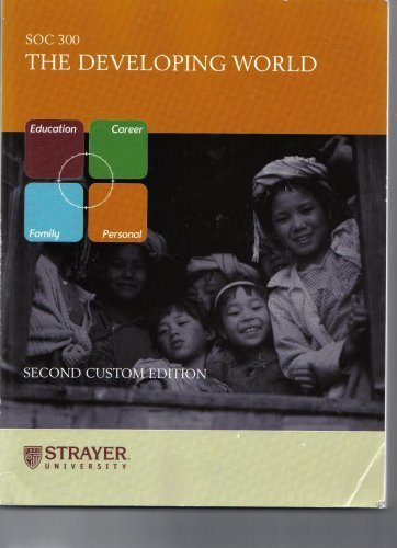 The Developing World SOC 300 (Strayer University) Second Custom Edition
