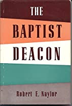 The Baptist Deacon (1st First Edition)…