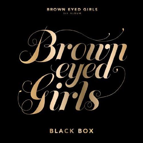Brown Eyed Girls 正規5集/ Black Box(通常版)(韓国盤)(韓メディアSHOP購入特典付き/トレカ&ステッカー&写真等/特典詳細は商品説明参照)