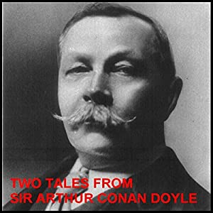 Two Tales from Sir Arthur Conan Doyle: The New Catacomb and The Beetle-Hunter Audiobook