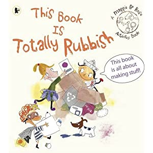 Maggie &amp; Rose: This Book Is Totally Rubbish (Maggie and Rose)