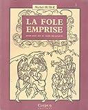 La fole emprise: Avoir seize ans au temps des Jacques (French Edition)