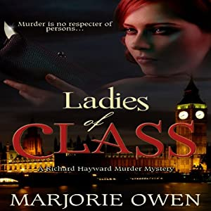 Ladies of Class | [Marjorie Owen]