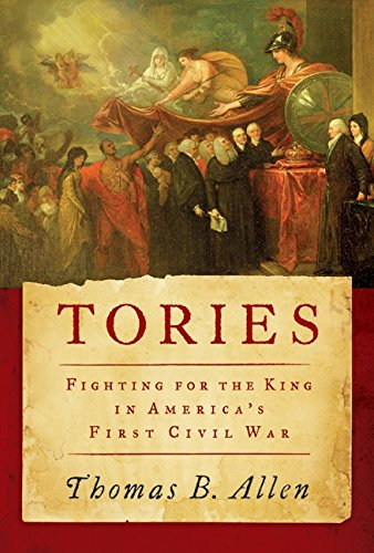 Tories: Fighting for the King in America's First Civil War (Revolutionary War British Side compare prices)