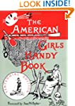 American Girls Handy Book: How to Amu...
