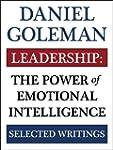 Leadership: The Power of Emotional In...