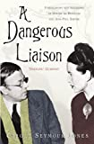 img - for A Dangerous Liaison book / textbook / text book