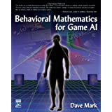Behavioral Mathematics for Game AIby Dave Mark