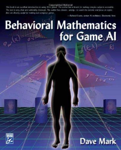 Behavioral Mathematics for Game AI