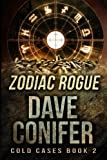 img - for Zodiac Rogue (Cold Cases) (Volume 2) book / textbook / text book