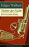 T�chter der Nacht (Ein Fesselnder Krimi) - Vollst�ndige deutsche Ausgabe