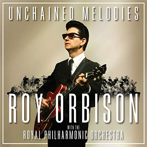 Vinilo : Roy Orbison - Unchained Melodies: Roy Orbison With The Royal (140 Gram Vinyl)
