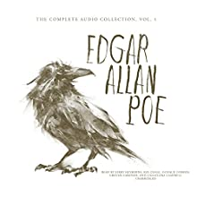 Edgar Allan Poe: The Complete Audio Collection, Vol. 1 | Livre audio Auteur(s) : Edgar Allan Poe Narrateur(s) : Kirby Heyborne, Ray Chase, Donald Corren, Cassandra Campbell, Grover Gardner