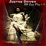 Justice Driven: PBI Case Files # 4 | Jami Brumfield