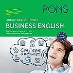 PONS Audiotraining Profi Business - English: Für Fortgeschrittene und Profis