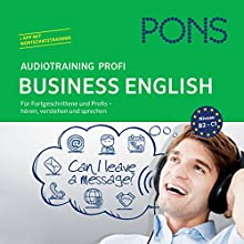 PONS Audiotraining Profi Business - English: Für Fortgeschrittene und Profis (       UNABRIDGED) by Debby Rebsch Narrated by div.