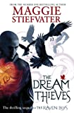 Maggie Stiefvater The Dream Thieves (Raven Boys Quartet)