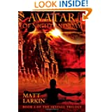 Avatar of Night and Day (Skyfall Trilogy) (Volume 3)