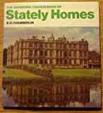 The Batsford Colour Book of Stately Homes (0713400250) by E R CHAMBERLIN