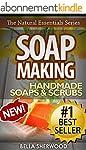 Soap Making: Recipes for Handmade Aro...