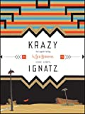 Krazy & Ignatz: Komplete 1935-1936 A Wild Warmth of Chromatic Gravy