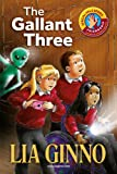 The Gallant Three (Special Pals Series Book 1)
