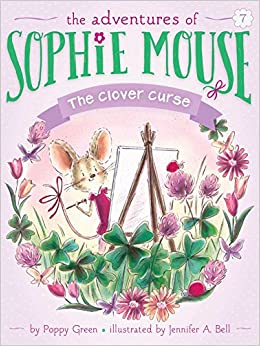 Amazon.com: The Clover Curse (The Adventures of Sophie Mouse Book 7